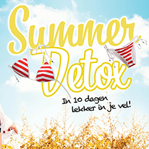 Summer Detox, in 10 dagen lekker in je vel